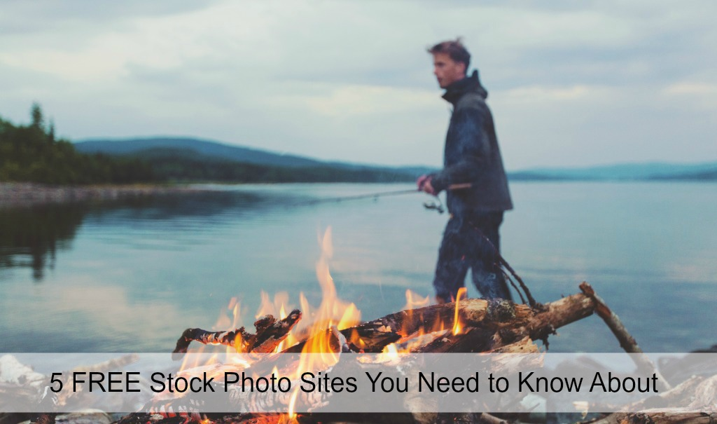 5 FREE Stock Photo Sites You Need to Know About