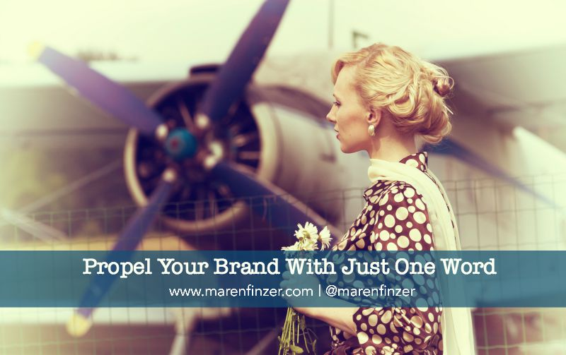 Propel Your Brand With Just One Word